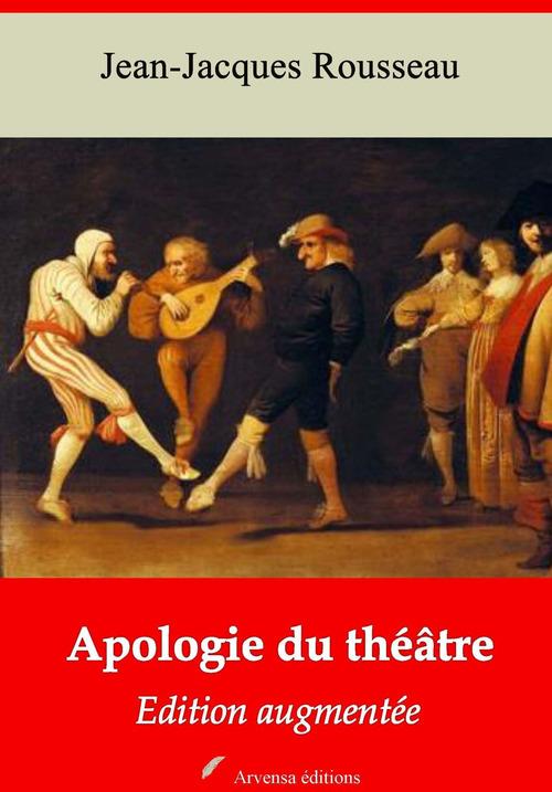 Apologie du théâtre - suivi d'annexes