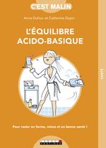 Vente Livre Numérique : L'équilibre acido-basique ! C'est malin  - Anne Dufour - Catherine Dupin