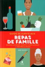 Vente EBooks : Guide de survie aux repas de famille  - Anne Kalicky
