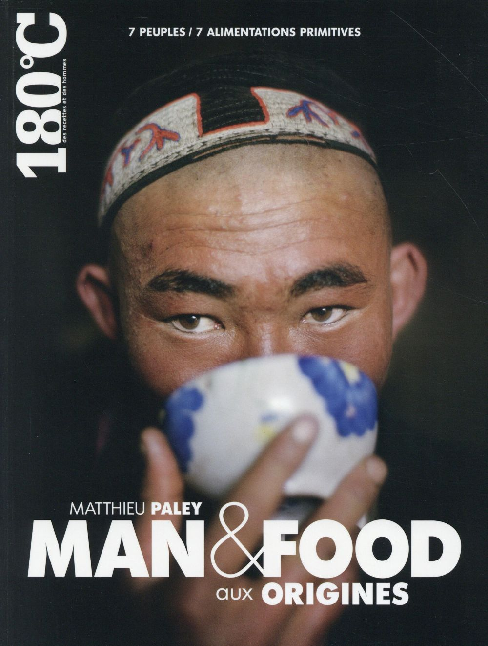 Man and food aux origines