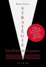 Vente EBooks : Stratégie, les 33 lois de la guerre  - Robert Greene