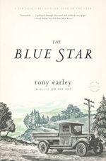 The Blue Star  - Tony Earley - Tony Earley