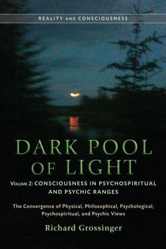 Dark Pool of Light, Volume One