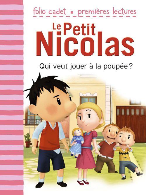 Le petit Nicolas T.11 ; qui veut jouer à la poupée ?
