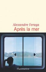 Vente Livre Numérique : Après la mer  - Alexandre Feraga