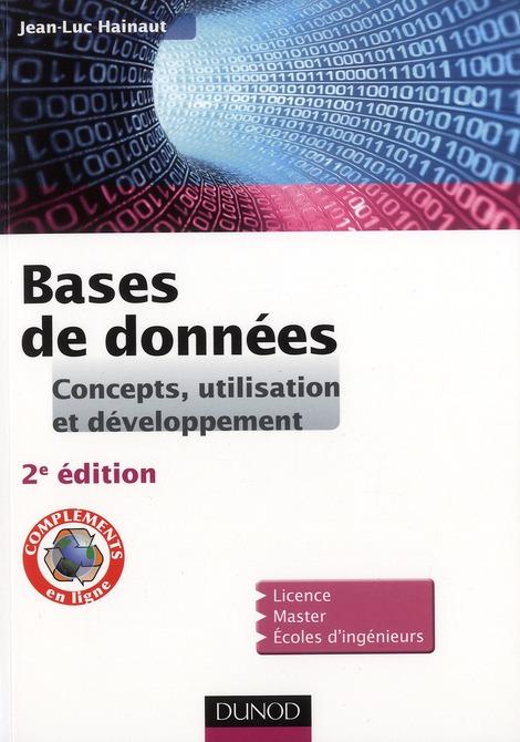 Bases De Donnees ; Concepts, Utilisation Et Developpement (2e Edition)