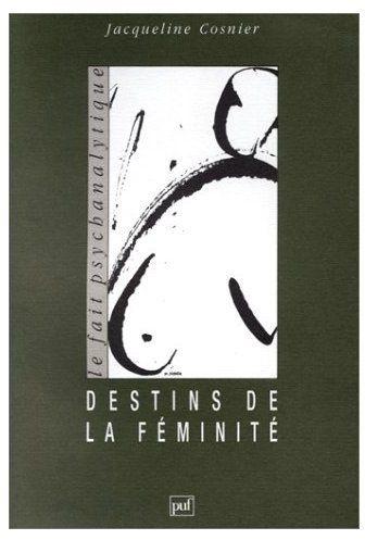 Les destins de la féminité