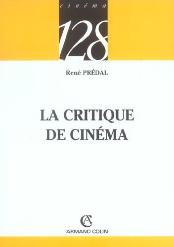 LA CRITIQUE DE CINEMA - 2E ED.