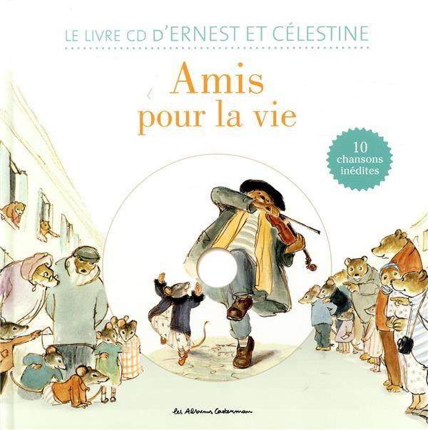 Ernest et Célestine ; amis pour la vie !