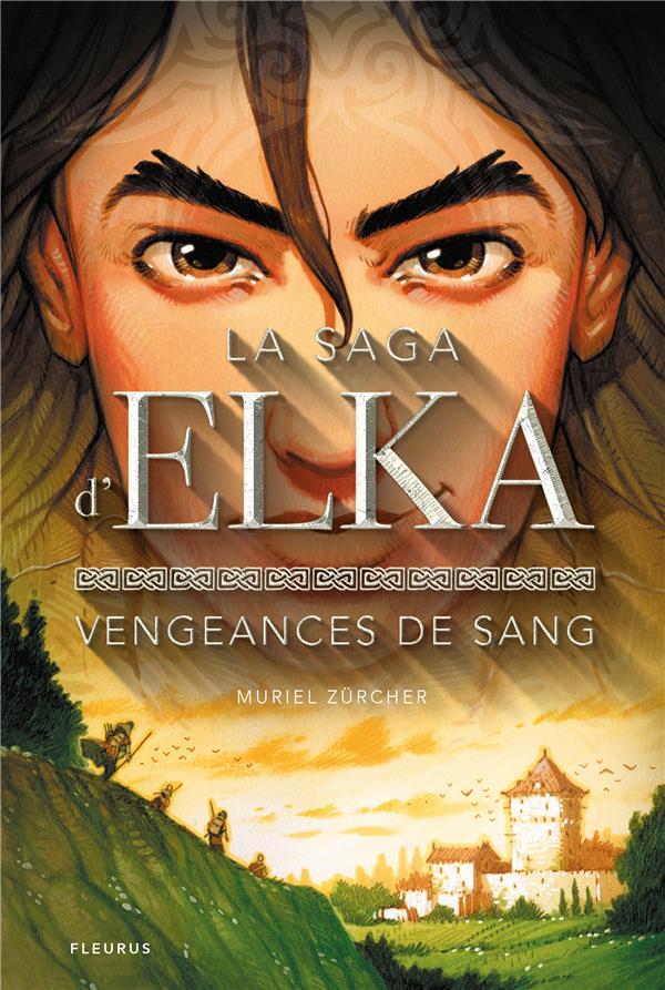 La saga d'Elka T.2 ; vengeances de sang