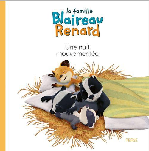La famille Blaireau-Renard ; une nuit mouvementée