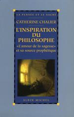 Vente Livre Numérique : L'Inspiration du philosophe  - Catherine Chalier