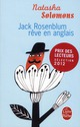 JACK ROSENBLUM REVE EN ANGLAIS
