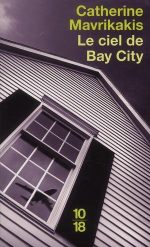 Le ciel de Bay City