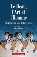 Vente EBooks : Le Beau, l'art et l'homme. Emergence du sens de la beauté  - Henry de Lumley