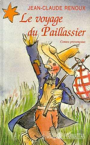 le voyage du paillassier ; contes provencaux