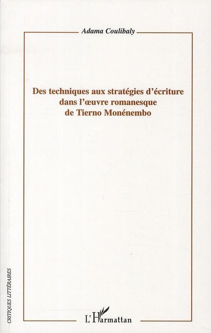 Des techniques aux stratégies d'écriture dans l'oeuvre romanesque de Tierno monénembo