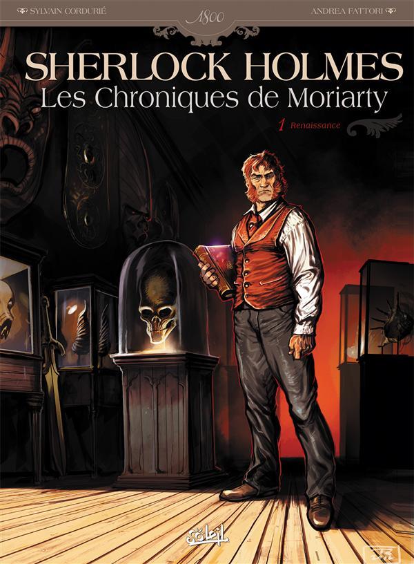 Sherlock Holmes - les chroniques de Moriarty t.1 ; renaissance