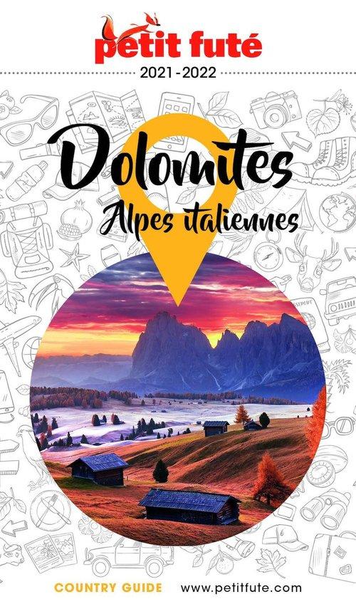 DOLOMITES ET ALPES ITALIENNES 2021/2022 Petit Futé