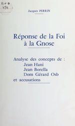 Vente Livre Numérique : Réponse de la Foi à la Gnose  - Jacques Perrin