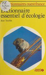 Vente EBooks : Dictionnaire essentiel d'écologie  - Jean Touffet