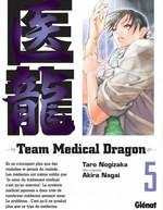 Vente EBooks : Team medical dragon - Tome 05  - Taro Nogizaka - Akira Nagai