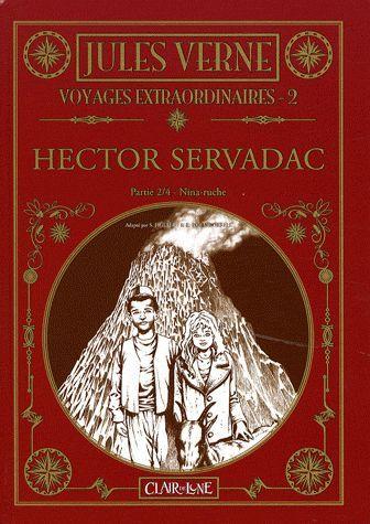 les voyages extraordinaires de Jules Verne t.2 ; Hector Servadac t.2 ; Nina-Ruche