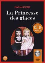 Vente AudioBook : La Princesse des glaces  - Camilla Läckberg