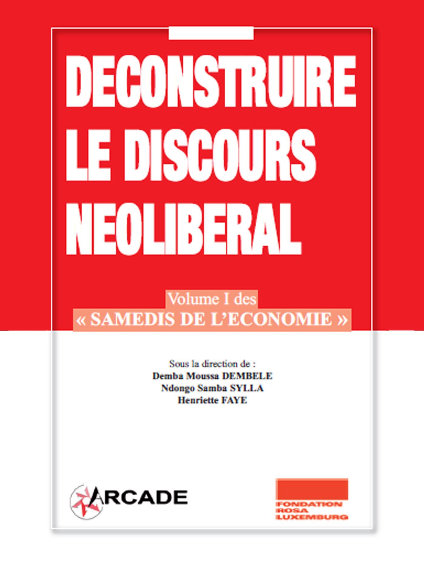 Déconstruire le discours néolibéral