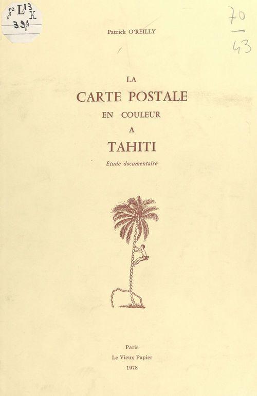 La carte postale en couleur à Tahiti