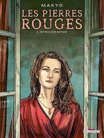 Vente EBooks : Les Pierres rouges T02  - Makyo