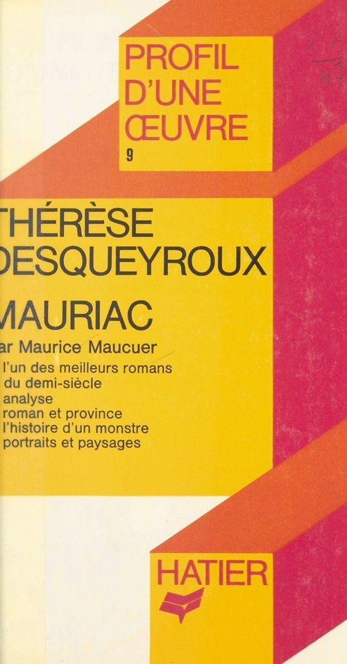 Thérèse Desqueyroux, Mauriac