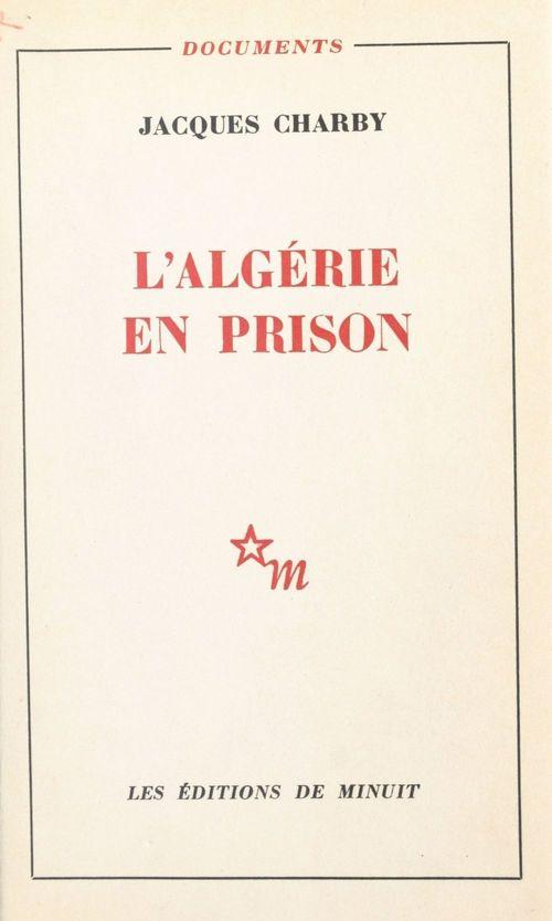 L'Algérie en prison