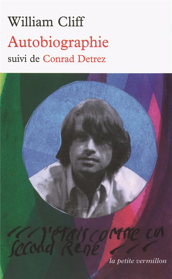 Autobiographie ; Conrad Detrez