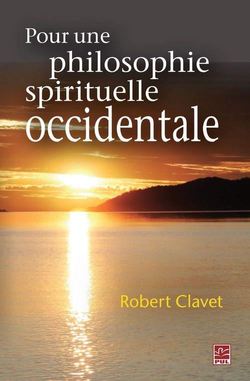 Pour une philosophie spirituelle occidentale