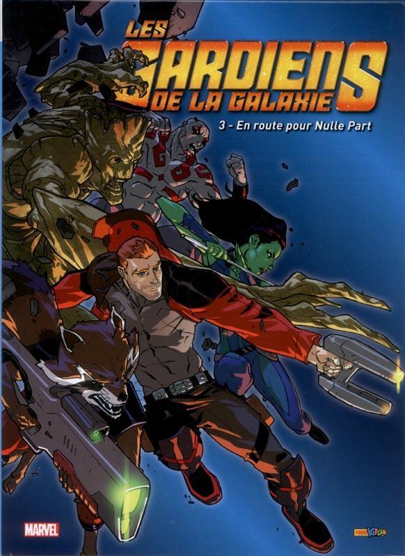 Isenberg Marty - LES GARDIENS DE LA GALAXIE T.3  -  EN ROUTE POUR NULLE PART