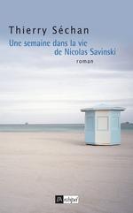Vente Livre Numérique : Une semaine dans la vie de Nicolas Savinski  - Thierry Séchan