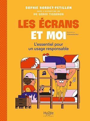 Vente EBooks : Les écrans et moi  - Serge Tisseron  - Alexandre Nart