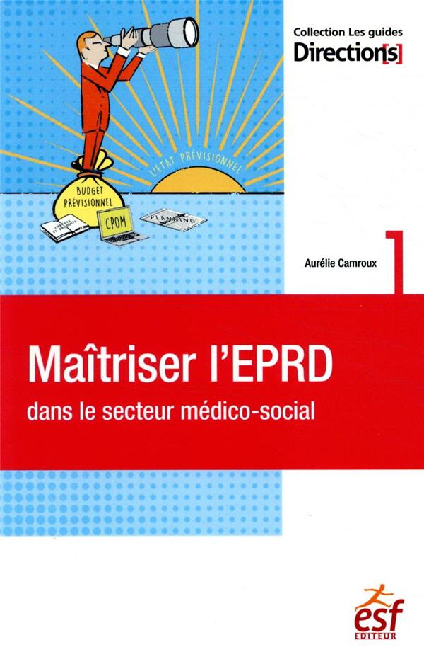 Maîtriser l'EPRD dans le secteur médico-social