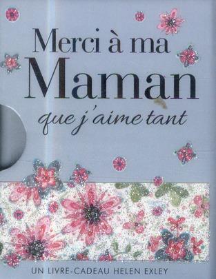 - MERCI A MA MAMAN QUE J'AIME TANT