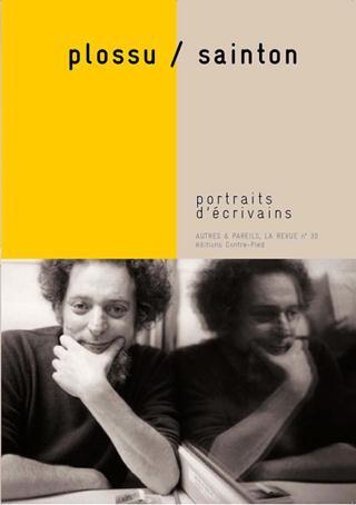 Autres & pareils, la revue t.30; plossu, sainton ; portraits d'ecrivains