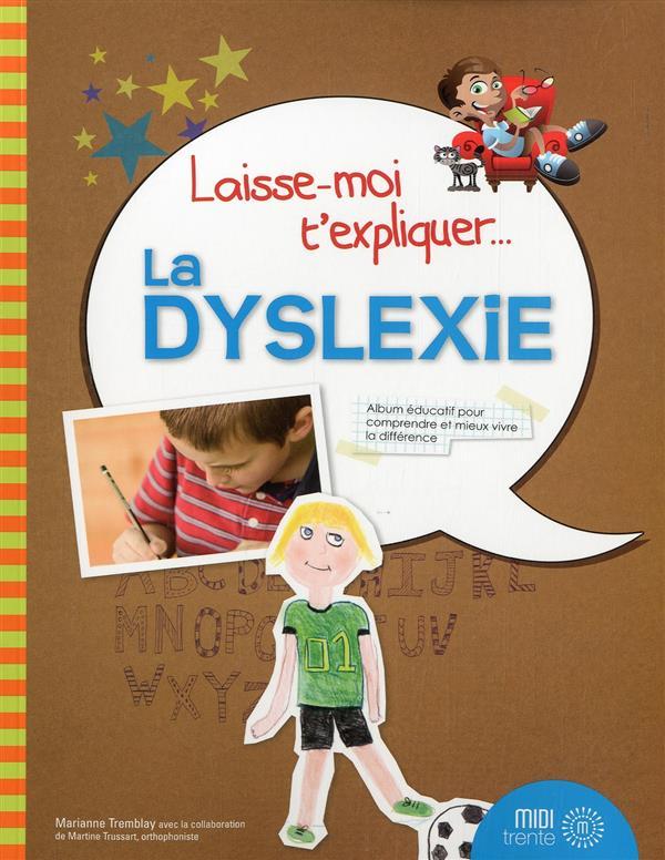 Laisse Moi T'Expliquer La Dyslexie