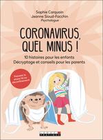 Vente Livre Numérique : Coronavirus, quel minus !  - Jeanne Siaud-Facchin - Sophie Carquain
