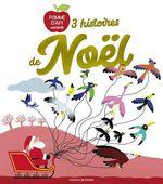 Vente Livre Numérique : 3 histoires de Noël  - Elsa Devernois - Nadine Brun-Cosme