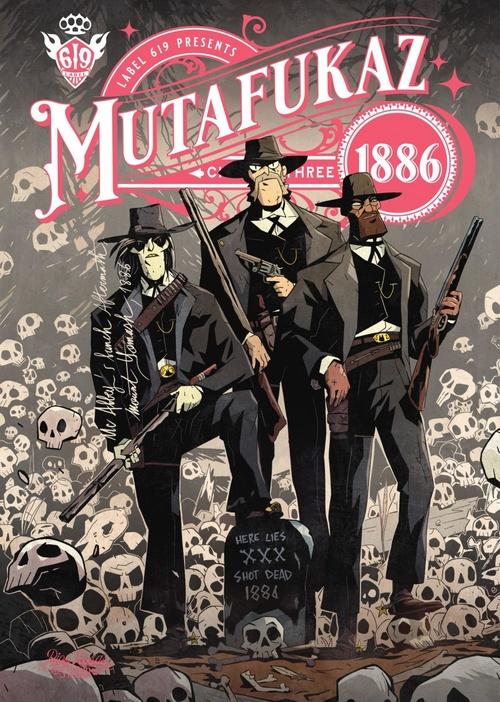 Mutafukaz 1886 T.3