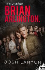 Le mystère Brian Arlington  - Josh Lanyon