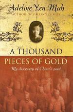 Vente Livre Numérique : A Thousand Pieces of Gold  - Adeline Yen Mah