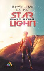 Vente Livre Numérique : Star Light, tome 1 - Principes renversés  - Lou Jazz - Cherylin A.Nash