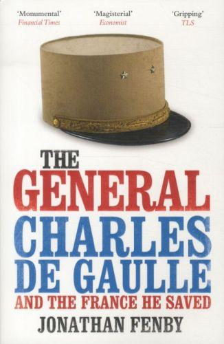 The General Charles de Chaule and the France he saved