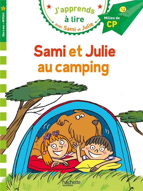 J'apprends à lire avec Sami et Julie ; Sami et Julie au camping